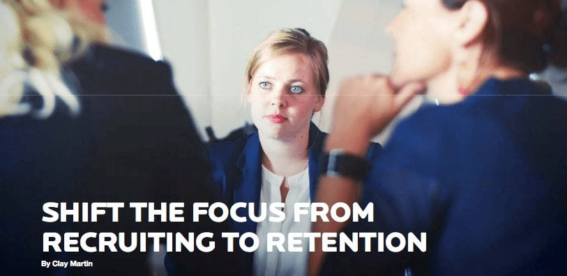 Shift the Focus from Recruiting to Retention